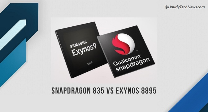 Exynos 8895 vs Snapdragon 835 Comparison Which processor is better